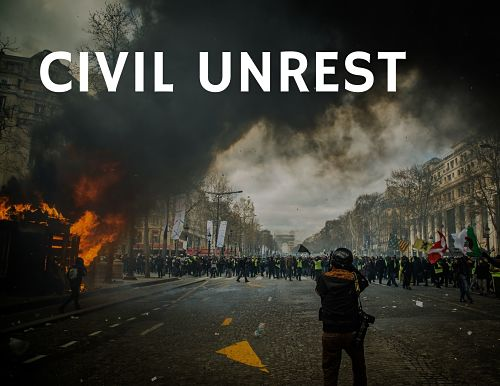 How to prepare for and survive civil unrest
