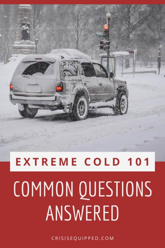 Extreme Cold FAQs