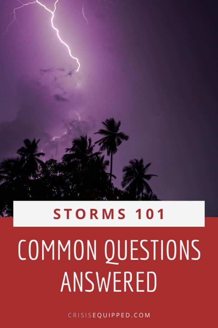 Severe Storm FAQs