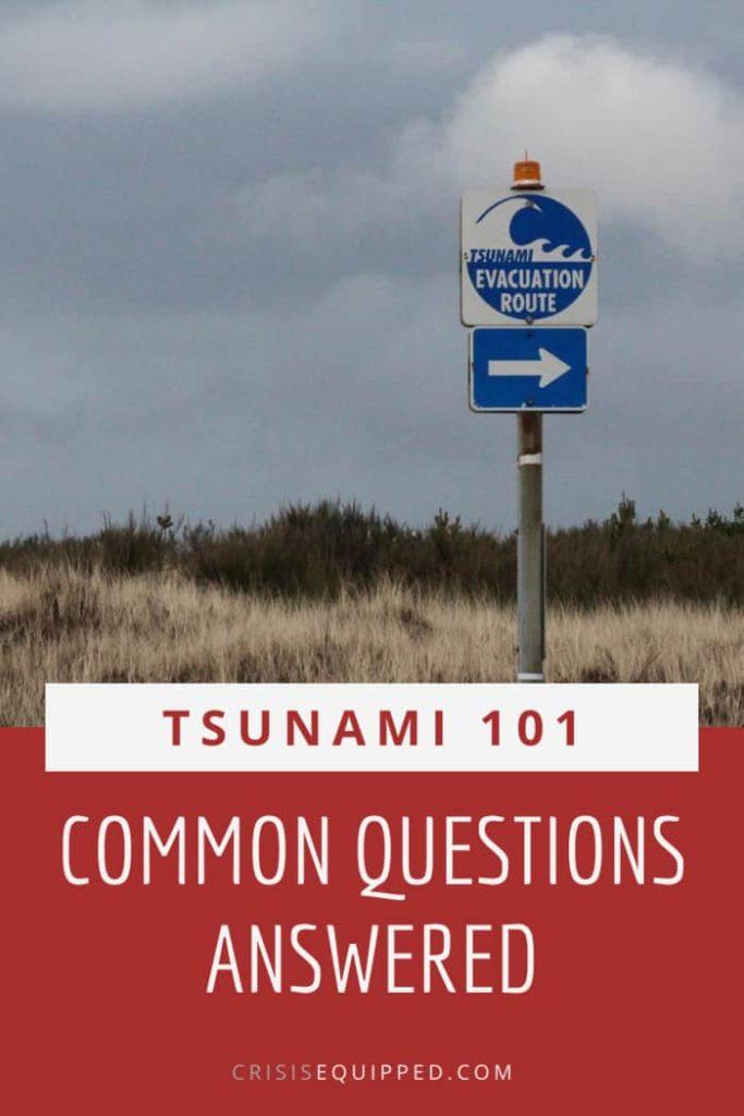 Tsunami FAQs
