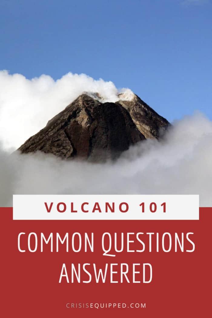 Volcano FAQs