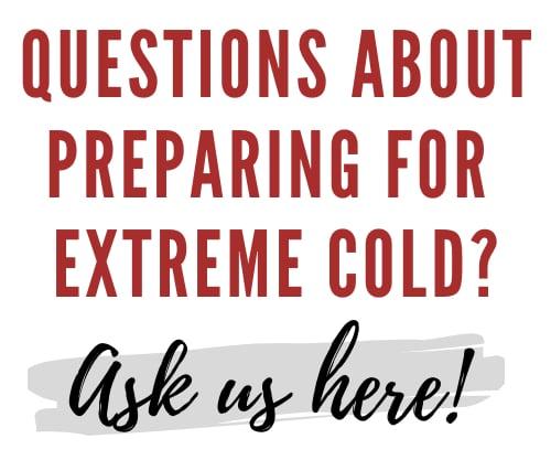 Prepare for extreme cold