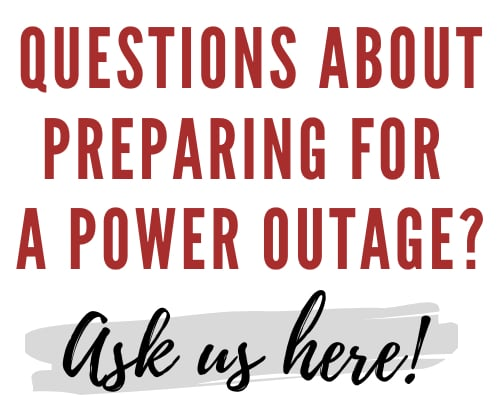 Prepare for a power outage