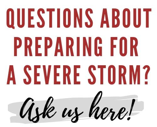 Prepare for a severe storm